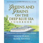 Greens and Grains on the Deep Blue Sea: Fabulous Vegetarian