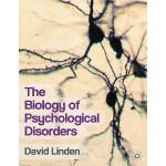 【预订】The Biology of Psychological Disorders