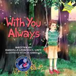 【预订】With You Always: Part of the Award-Winning Under the Tr