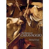 【预订】The Moment of Caravaggio