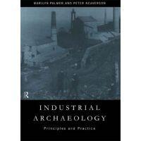 【预订】Industrial Archaeology: Principles and Practice