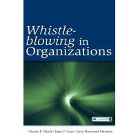 【预订】Whistle-Blowing in Organizations