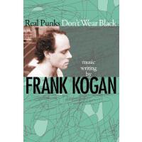【预订】Real Punks Don't Wear Black 9780820327549