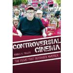 【预订】Controversial Cinema: The Films That Outraged America