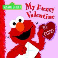 英文原版 芝麻街:毛茸茸的情人节 My Fuzzy Valentine (Sesame Street)