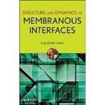 【预订】Structure and Dynamics of Membranous Interfaces