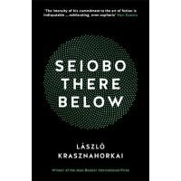 下面的西王母 英文原版 Seiobo There Below Laszlo Krasznahorkai 文学