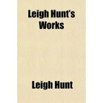 【预订】Leigh Hunt's Works Volume 4 9781151137388