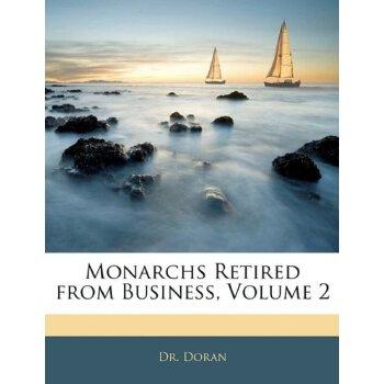 Monarchs Retired from Business, Volume 2 [ISBN: 978-1142917036] 美国发货无法退货,约五到八周到货