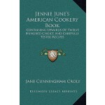 【预订】Jennie June's American Cookery Book: Containing Upwards