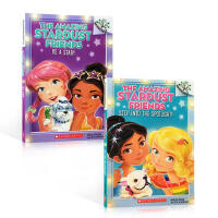 英文原版 Scholastic Branches Amazing Stardust Friends 2册 学乐大树系列 一个关于梦想,拼搏与友情的书Step into the Spotlight!