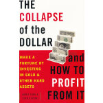 COLLAPSE OF THE DOLLAR AND HOW(ISBN=9780385512244) 英文原版