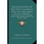 【预订】Recollections of the First Campaign West of the Indus: