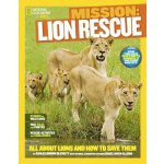 National Geographic Kids Mission: Lion Rescue: All About Li