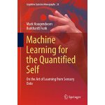 【预订】Machine Learning for the Quantified Self: On the Art of