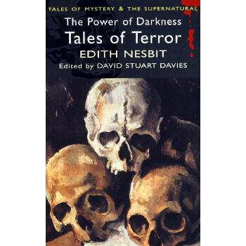The Power of Darkness: Tales of Terror 黑暗的力量:恐怖故事集 9781840225310