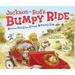 【预订】Jackson and Bud's Bumpy Ride: America's First Crosscoun