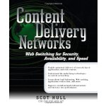 Content Delivery Networks: Web Switching for Security, Avai