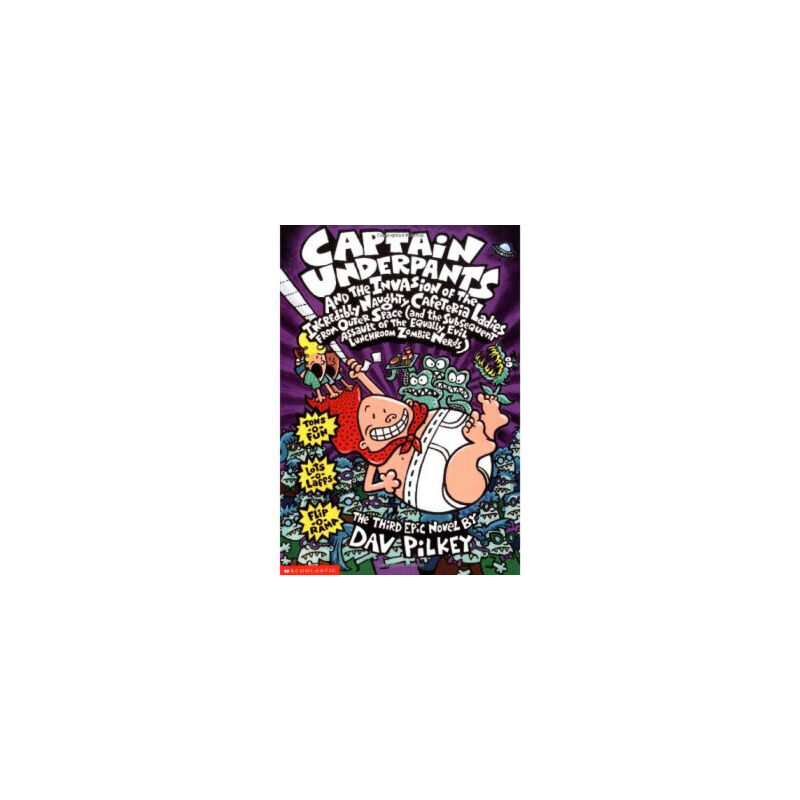 Captain Underpants and the Invision of the Incredibly Naughty Cafeteria Ladies From Outer Space