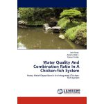 Water Quality And Combination Ratio In A Chicken-fish Syste