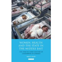 Women, Health and the State in the Middle East: The Politic