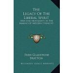 【预订】The Legacy of the Liberal Spirit: Men and Movements in