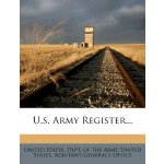 U.s. Army Register... [ISBN: 978-1279491348]