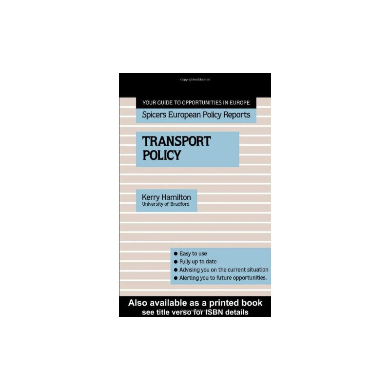 Transport Policy (Spicers European Policy Reports) [ISBN: 978-0415038317] 美国发货无法退货,约五到八周到货