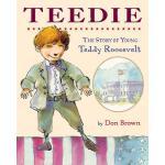 【预订】Teedie: The Story of Young Teddy Roosevelt 978054493249