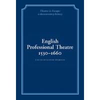 【预订】English Professional Theatre, 1530 1660 9780521230124
