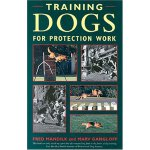 Training Dogs for Protection Work [ISBN: 978-0851317366]