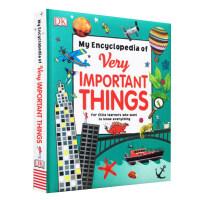 【现货】英文原版 重要事物百科全书(彩色精装) DK幼儿百科全书 My Encyclopedia of Very Important Things 4岁以上启蒙 百科 9780241224939