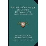 【预订】Ancienne Chronique de Gerard D'Euphrate V1: Duc de Bour