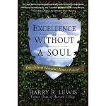 【预订】Excellence Without a Soul Does Liberal Education Have a