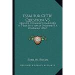 【预订】Essai Sur Cette Question V3: Quand Et Comment L'Ameriqu