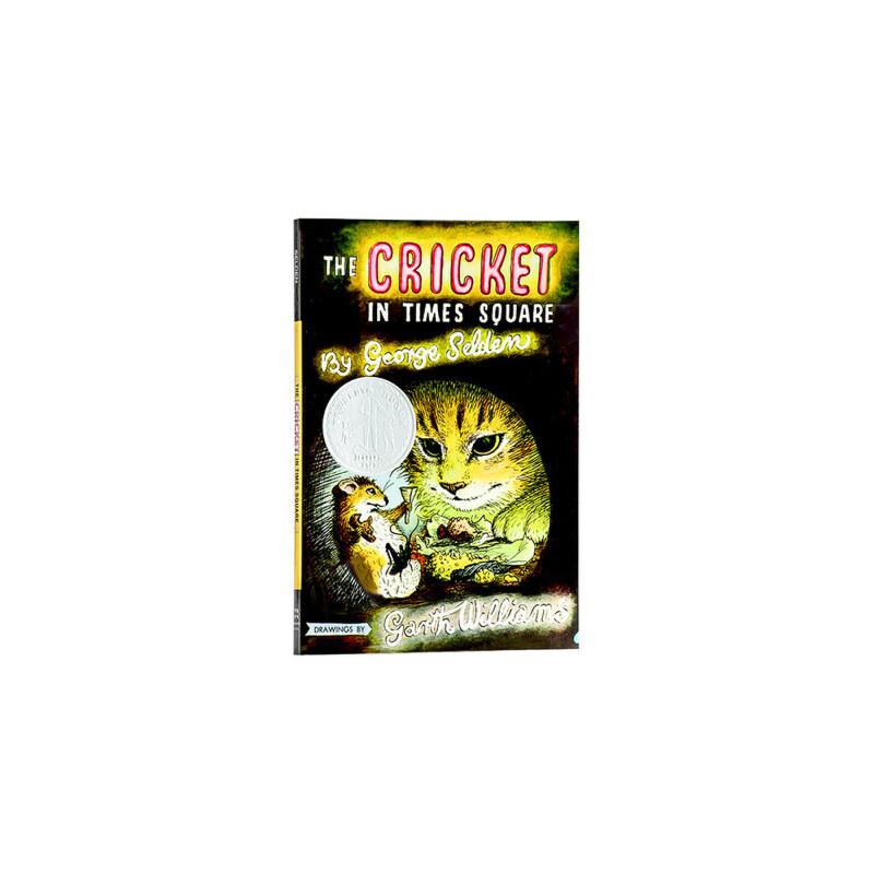 时代广场的蟋蟀 英文原版 The Cricket in Times Square 纽伯瑞 少年儿童读物 儿童文学 获奖作品
