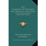 【预订】The Romances of Rouland and Vernagu, and Otuel: From th