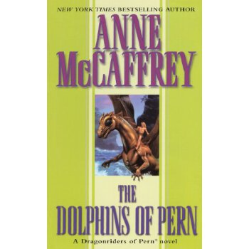 Dolphins Of Pern (Turtleback School & Library Binding Edition) (Dragonriders of Pern (Pb)) [ISBN: 978-0785793182] 美国发货无法退货,约五到八周到货