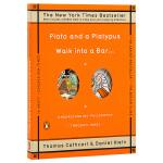 【中商原版】柏拉图与鸭嘴兽步行到一个酒吧:一本用笑话写成的极简西方哲学史 英文原版 Plato and A Platy