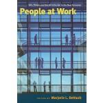 【预订】People at Work: Life, Power, and Social Inclusion in th