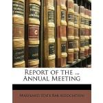 【预订】Report of the ... Annual Meeting 9781148478630