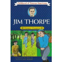 Jim Thorpe: Olympic Champion (Childhood of Famous Americans
