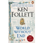 【中商原版】无尽的世界 英文原版 英文小说 World Without End Ken Follett Signet