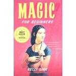 Magic for Beginners(ISBN=9780156031875) 英文原版