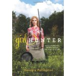 Girl Hunter: Revolutionizing the Way We Eat, One Hunt at a