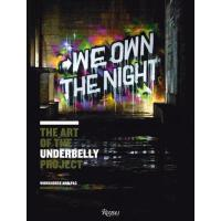 【预订】We Own the Night: The Art of the Underbelly Project 978