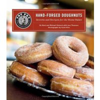Top Pot Hand-Forged Doughnuts: Secrets and Recipes for the