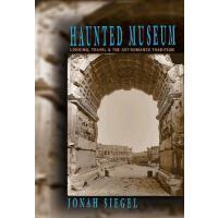【预订】Haunted Museum: Longing, Travel, and the Art - Romance T