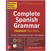 Practice Makes Perfect Complete Spanish Grammar 熟能生巧:西班牙语法大