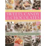 The Complete Step-By-Step Guide to Making Sweets, Candy & C